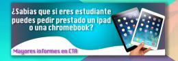 Préstamo de ipad y chromebook