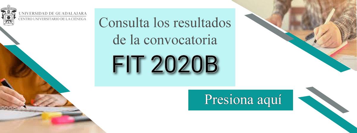 Consulta los resultados de la Convocatoria FIT 2020B