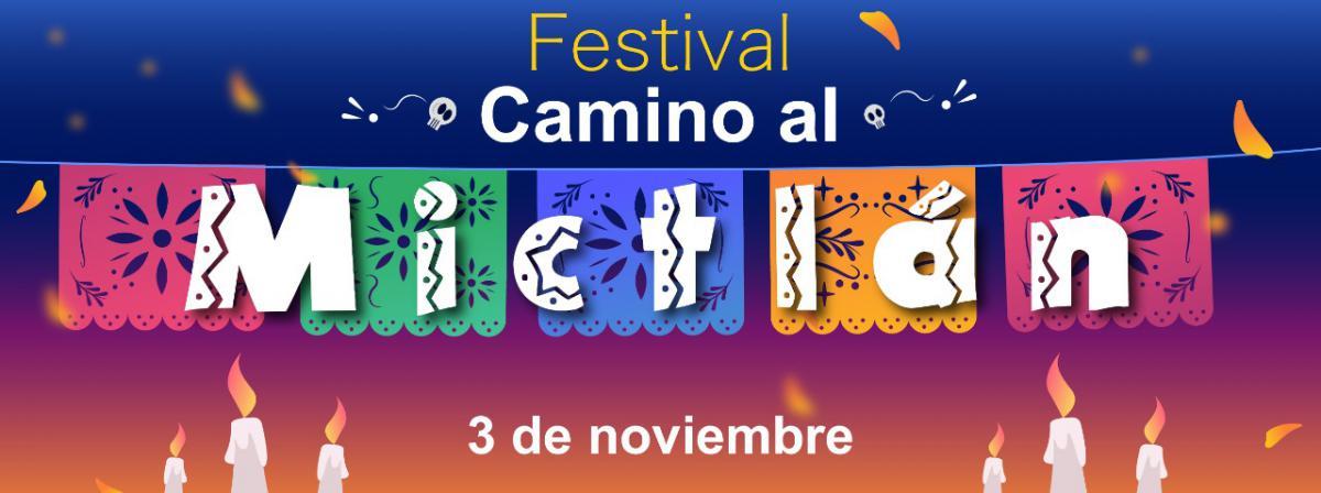 Festival Camino a Mictlan 2021
