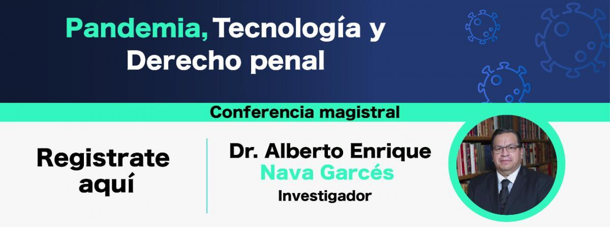 """Conferencia magistral """"Pandemia, Tecnología y Derecho penal"""""""
