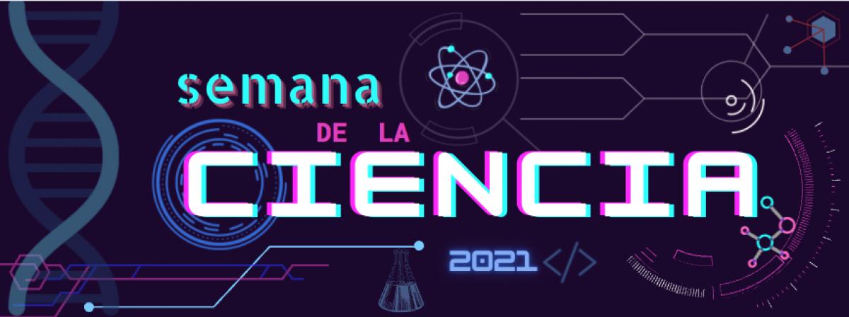 Semana de la Ciencia 2021
