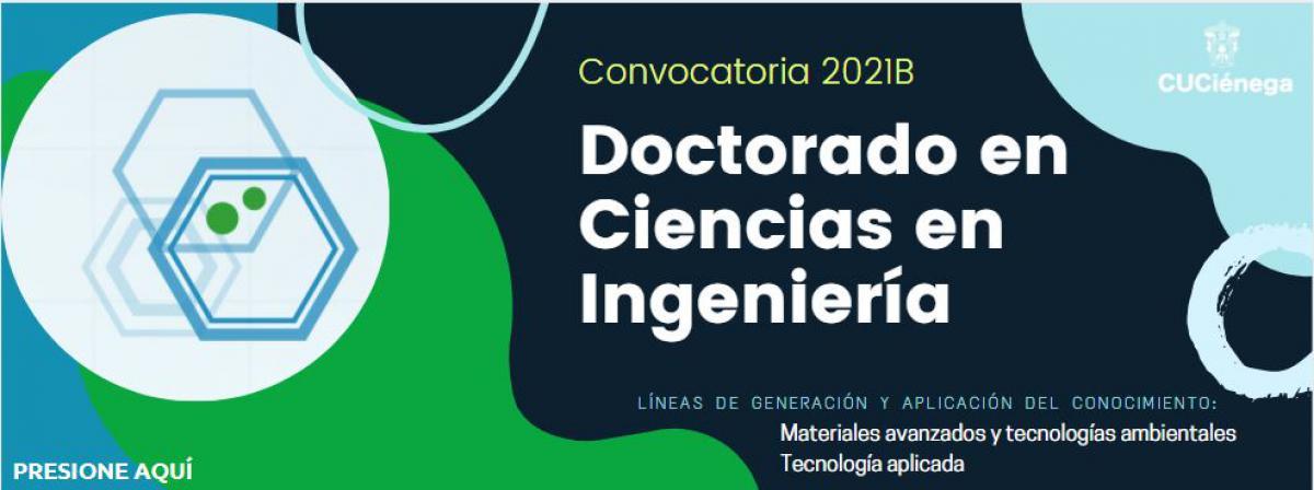 Convocatoria Doctorado en Ciencias en Ingeniería 2021B